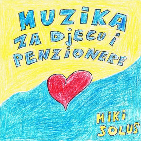 Miki_Solus_2015_-_Muzika_za_djecu_i_penz