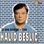 Halid Beslic - Diskografija 19634476_Halid_Beli_-_Iz_Sve_Snage_-_Live_P